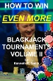 How To Win EVEN MORE Blackjack Tournaments - Volume II