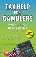 TAX HELP FOR GAMBLERS 2nd EDITION by Jean Scott and Marissa Chien